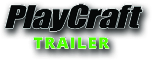Playcraft Trailer